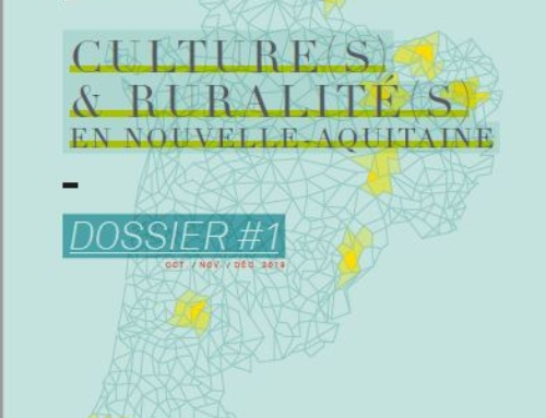 Le dossier de L'Affût oct.-nov.-déc. 2019 Culture(s) & ruralité(s) en Nouvelle-Aquitaine