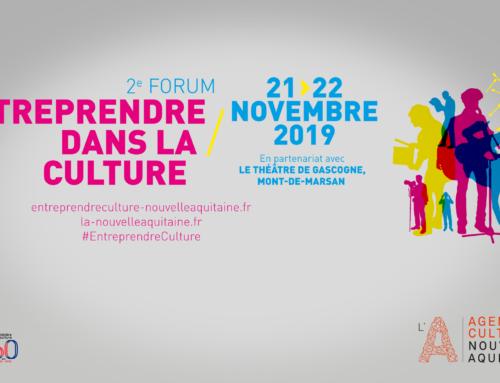 2e forum Entreprendre dans la culture / Agence culturelle Nouvelle Aquitaine