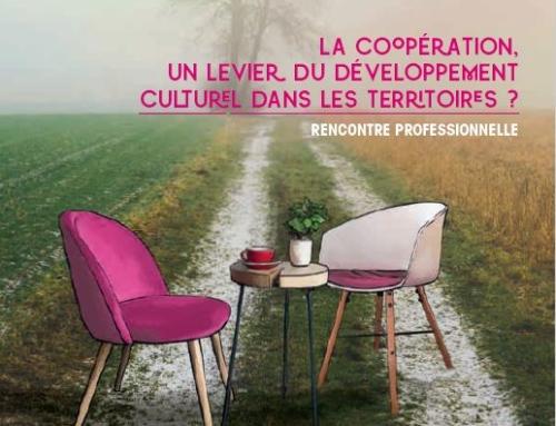 La coopération, un levier du développement culturel dans les territoires?