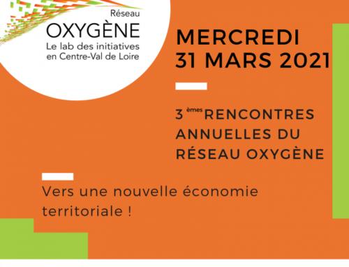 3es rencontres annuelles du Réseau Oxygène, le lab des initiatives en région Centre-Val-de-Loire